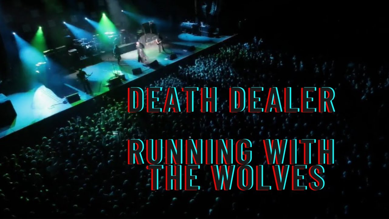 DEATH DEALER    Running With The Wolves  OFFICIAL MUSIC VIDEO