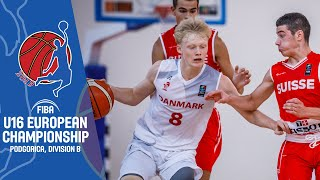 Denmark v Switzerland - Full Game - FIBA U16 European Championship Division B 2019