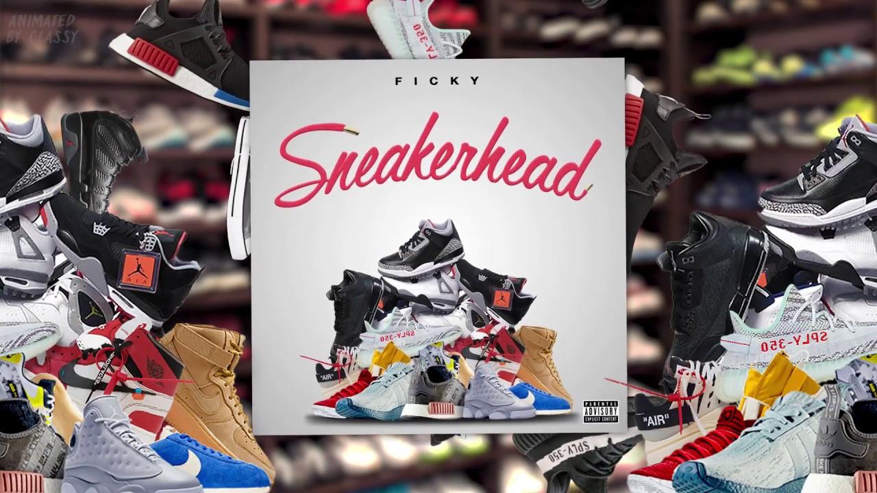a4b64ceb2ac4 Ficky - Sneakerhead (Audio) - YouTube