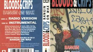 Bloods & Crips - Bangin On Wax (Instrumental)