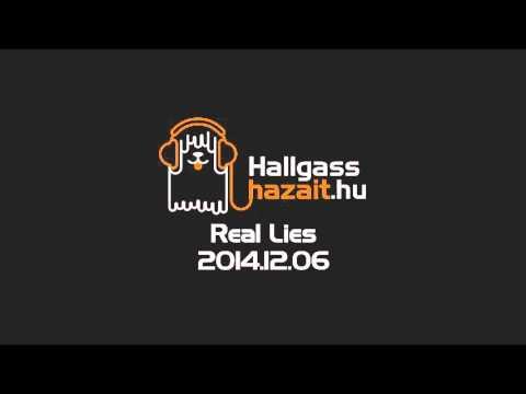 Hallgass Hazait: Real Lies interjú
