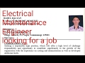 Electrical Maintenance Engineer Looking for a job