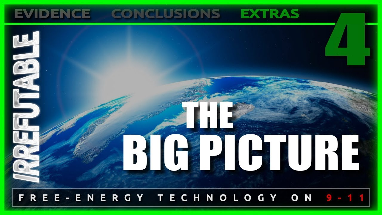 the big picture episode 4 irrefutable classified free energy