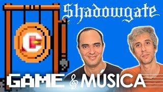 Shadowgate - Game & Música | CFX