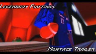 Legendary Football Montage Trailer