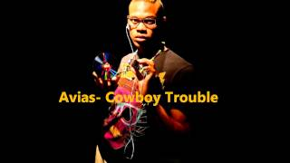 Watch Avias Seay Cowboy Trouble video
