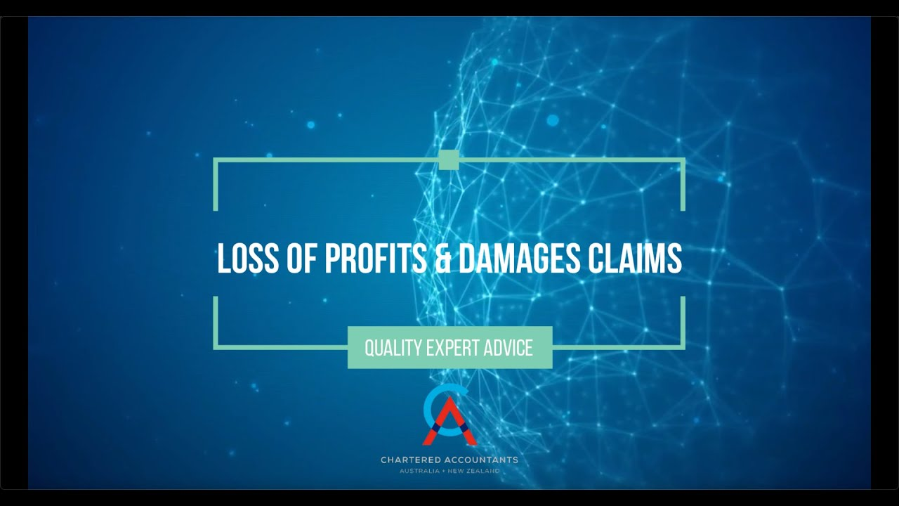 Loss of profits and damages claims