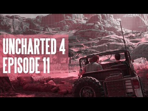 Uncharted 4 - Episode 11: Point and Shoot (Uncut Commentary)