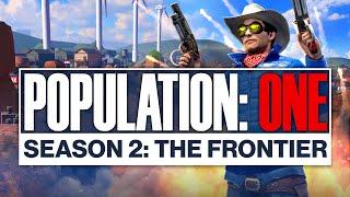 POPULATION: ONE | Season 2 Launch Trailer