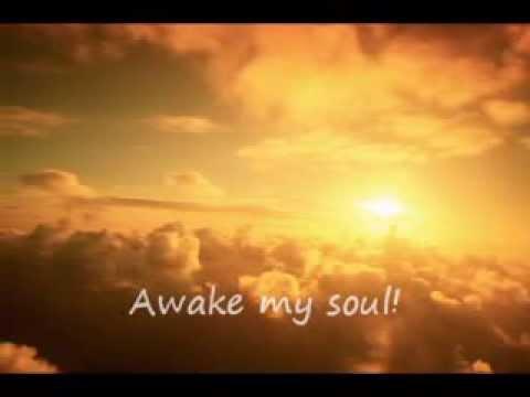Cover: Chris Tomlin Awake My Soul with lyrics