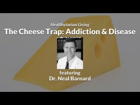 The Cheese Trap: Addiction, Health & Weight Problems ft. Dr. Neal Barnard