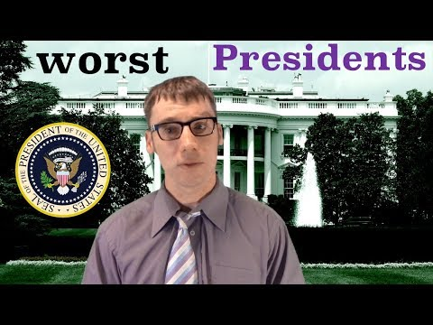 Worst 10 American Presidents