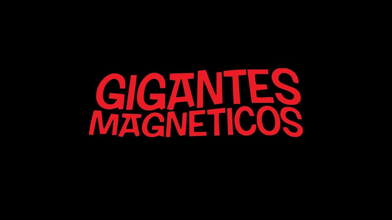 """Résultat de recherche d'images pour """"gigantes magneticos"""""""