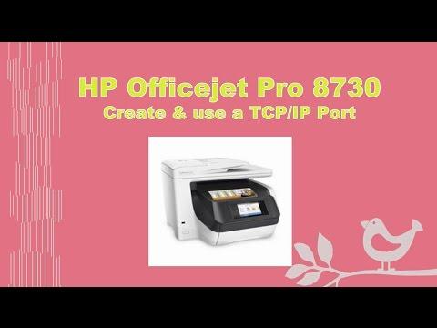 HP Officejet Pro 8710 | 8720 | 8730 | 8740 : Create & Use TCP IP port