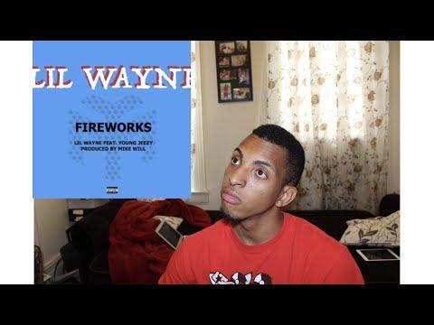 Lil Wayne - Fireworks Ft. Jeezy (REACTION)