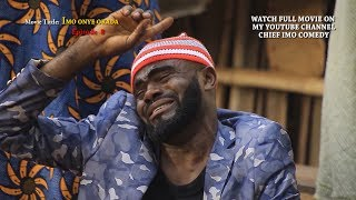 chief imo onye okada 10 || 2019 nollywood || tragedy sorrow & agony as he looses every - Chief Imo Comedy