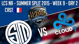 Team Solo Mid cs Cloud9 - LCS NA 2015 - W9D2 - Summer Split - FR