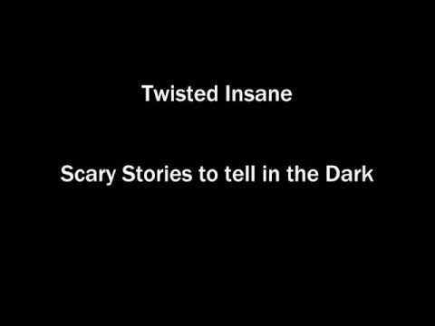 Twisted Insane - Scary Stories To Tell In The Dark [Lyrics Video]