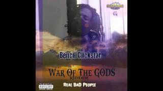 Bencil - Real Bad People  (WAR OF THE GODS RIDDIM)