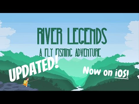 River Legends: A Fly Fishing Adventure Trailer