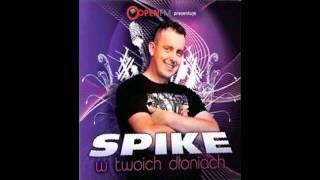 Spike - Podnieście ręce