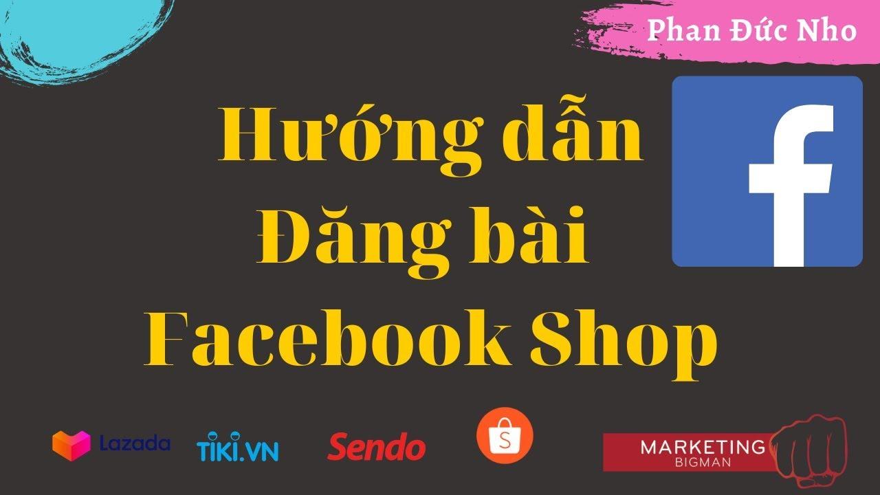 Đăng bài facebook shop bán hàng