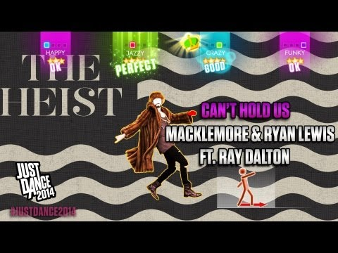 Macklemore & Ryan Lewis Ft. Ray Dalton - Can't Hold Us | Just Dance 2014 | DLC Gameplay
