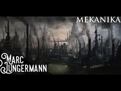 Mekanika (Industrial/Steampunk Music)