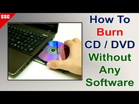 How To Burn A CD/DVD In Windows 10 ,8,7 Using Windows Default CD/DVD Burning Program 2018