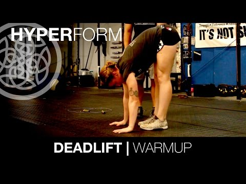 WARMING UP FOR DEADLIFTS: Hyperform - YouTube
