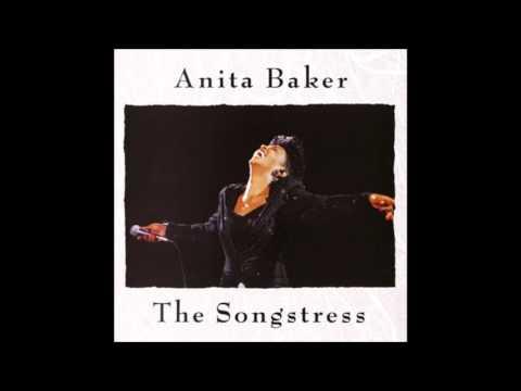 The Songstress [Full Album] - Anita Baker