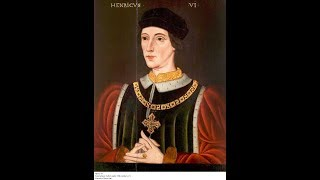 Kings and Queens of England: Henry VI