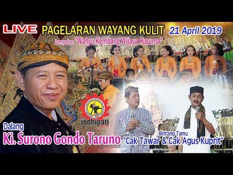 "#LIVE Ki. Surono Gondo Taruno -Lakon ""Wahyu Wijaya Kusuma"" BT ""Cak Tawar & Cak Agus Kuprit"""