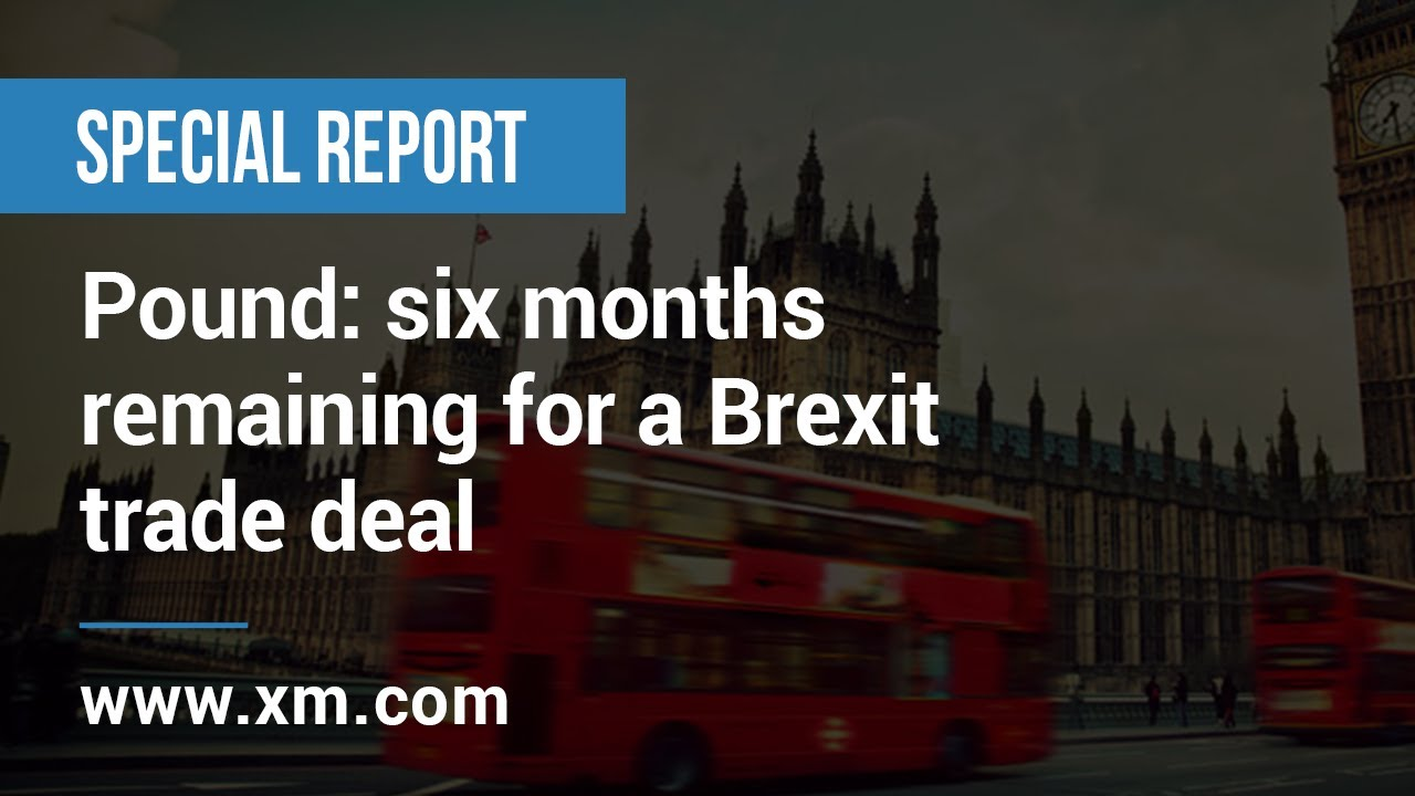 Special report: 09/07/2020 - Pound: six months remaining for a Brexit trade deal