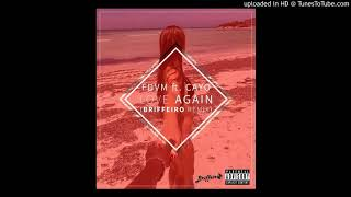 FDVM ft Cayo - Love Again (Briffeiro Remix)