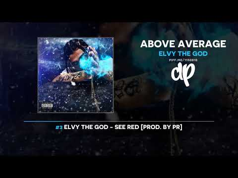 Elvy The God - Above Average (FULL MIXTAPE)
