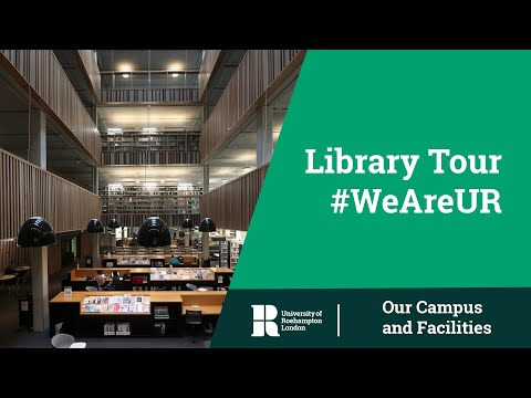 Library Tour | University of Roehampton | #WeAreUR