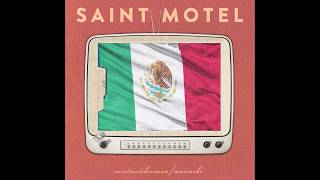 SAINT MOTEL    Destroyer  (Mariachi Version)