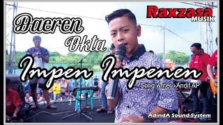Gambar cover Daeren Okta Impen Impenen by Raxzasa musik (live ampek ampek sumberrayu) Adinda sound sistem