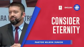 Consider Eternity | Pr Nilson Junior