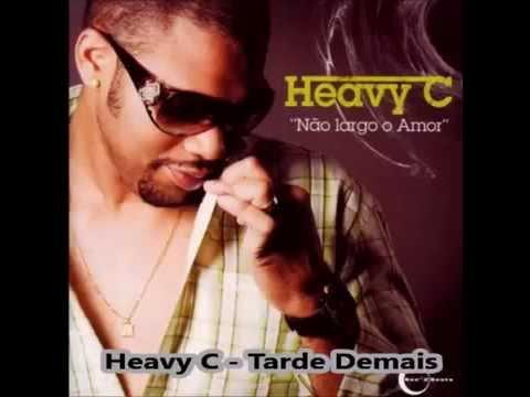 Heavy C - Tarde demais