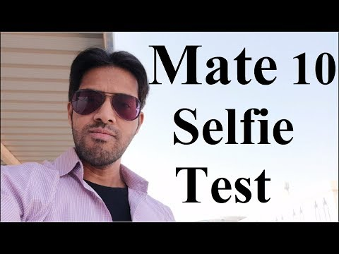 huawei-mate-10-/-mate-10-pro---selfie-/-front-camera-quality-test
