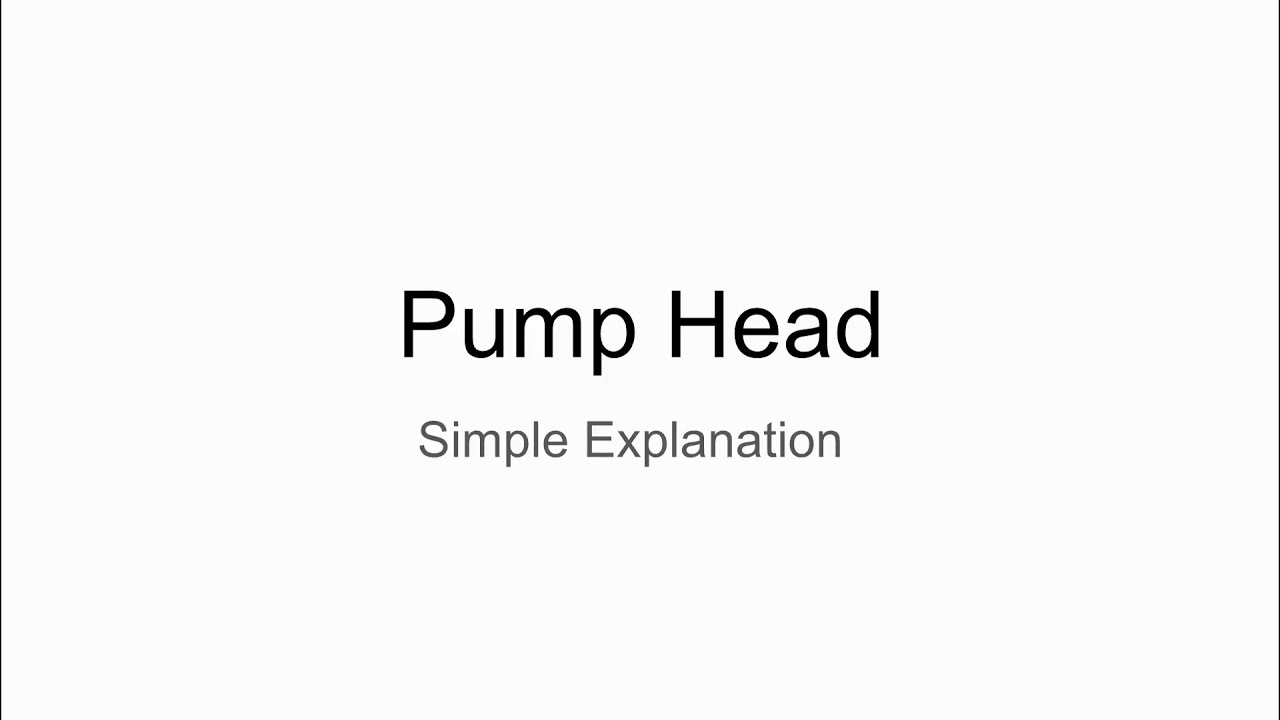 Pump Head: Simple Explanation