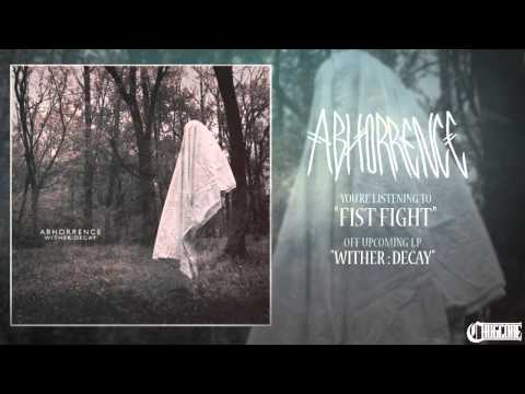 Abhorrence - Fist Fight (2015) Exclusive Premiere