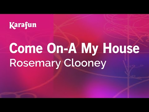 Karaoke Come On-A My House - Rosemary Clooney * mp3