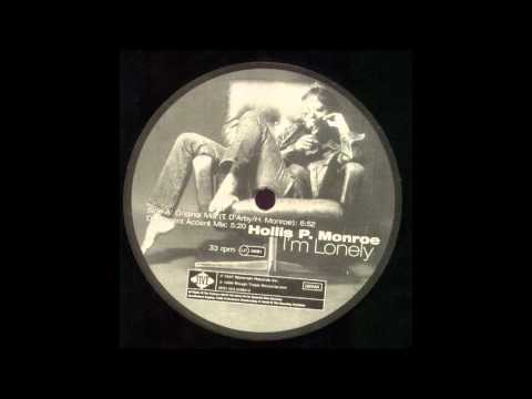 Hollis P. Monroe - I´m Lonely (Original Mix)