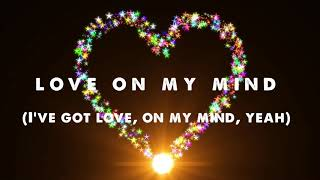 I've Got Love On My Mind (Lyrics) - Natalie Cole