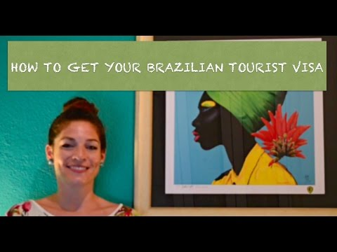 How To Get A Brazil Tourist Visa