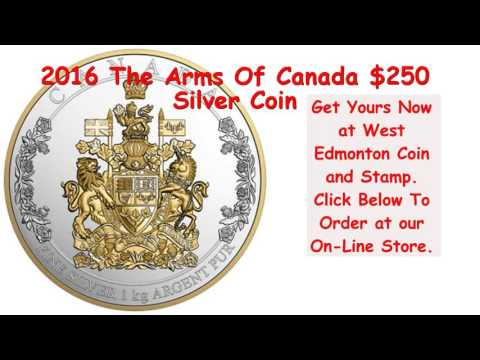 2016 The Arms Of Canada $250 Silver Coin