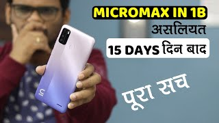 Micromax IN 1B Long Term after 15 DAYS Best Phone Under 7000